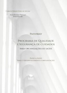 Pathway - Programa de Qualidade e Segurança de Cuidados