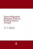 Electro-Magnetism (Magnetic Field by Rotating Electric Charge)