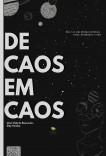 DE CAOS EM CAOS