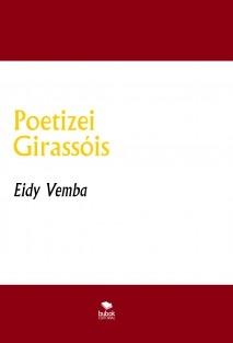 Poetizei Girassóis