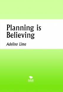 Planning is Believing