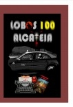 LOBOS 100 ALCATEIA