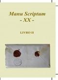 Manu Scriptum XX - Livro 2