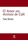 O Amor em Aromas de Café