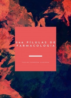 266 PÍLULAS DE FARMACOLOGIA