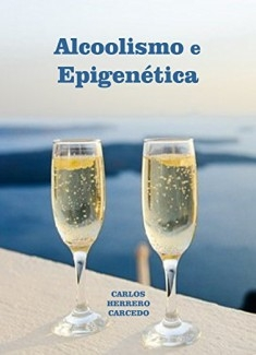 ALCOOLISMO E EPIGENÉTICA