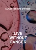 LIVE WITHOUT CANCER