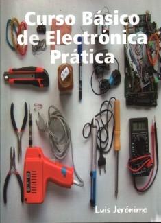 Curso Básico de Electrónica Prática