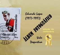 Álbum Fotográfico - Eduardo Lopes (Vida Desportiva)