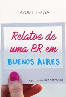 Relatos de uma BR em Buenos Aires