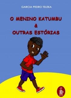 O Menino Katumbu e Outras Estórias