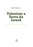 Valorizar a Serra da Lousã