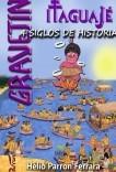 GRAVETIN - Itaguajé, 4 siglos de história