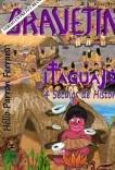GRAVETIN - Itaguajé, 4 séculos de história (Versão P&B)