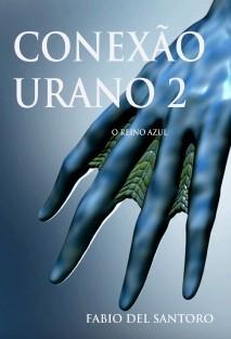 CONEXÃO URANO 2 - O REINO AZUL