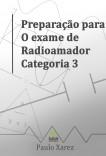 Preparação para o exame de Radioamador Categoria 3