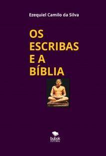 OS ESCRIBAS E A BÍBLIA