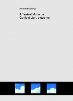 A Terrível Morte de Garfield Lion, o escritor