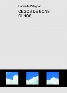 CEGOS DE BONS OLHOS