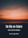 Um Dia no Futuro