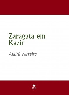 Zaragata em Kazyr