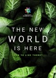 THE NEW WORLD IS HERE