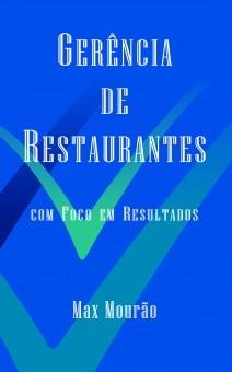 GERÊNCIA DE RESTAURANTES COM FOCO EM RESULTADOS