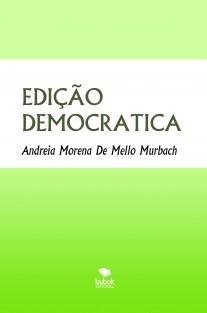 EDIÇÃO DEMOCRATICA