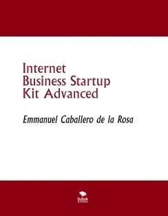 Internet Business Startup Kit Advanced