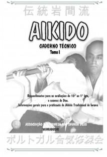 CADERNO TÉCNICO DE AIKIDO TRADICIONAL TOMO I