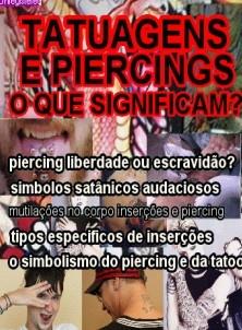 tatuagens e piercings o que significam?