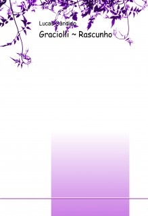Graciolli ~ Rascunho