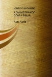 ADMINISTRANDO COM A BÍBLIA