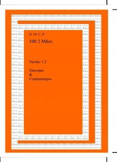 100 2 Mãos Versão 1.2 Síncopas & Contratempos