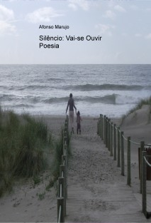 Silêncio: Vai-se Ouvir Poesia