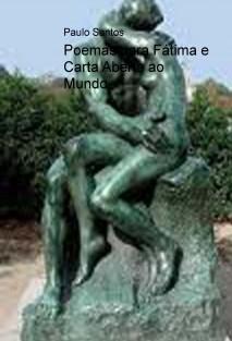 Poemas para Fátima e Carta Aberta ao Mundo.