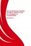 Série de Workshops realizados em 2009 no âmbito da Linha de Investigação em Competitividade - GOVCOPP/UA