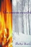 Um inverno me esfria