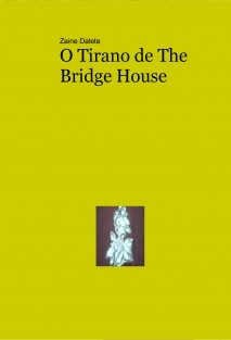O Tirano de The Bridge House