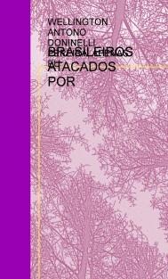 BRASILEIROS ATACADOS POR MICROONDAS
