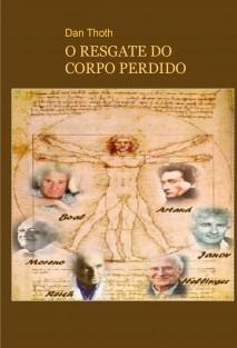 O RESGATE DO CORPO PERDIDO