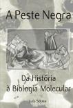 A Peste Negra: Da História à Biologia Molecular
