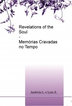 Revelations of the Soul - Memórias Cravadas no Tempo