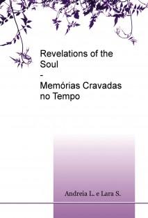 Revelations of the Soul - Memórias Cravadas no Tempo