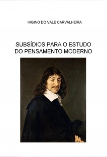 SUBSÍDIOS PARA O ESTUDO DO PENSAMENTO MODERNO