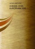 A INVASÃO DA EUROPA EM 2055