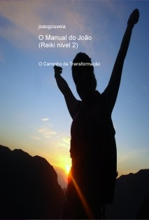 O Manual do João (Reiki II)