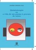 Quimioterapia ou a Vida de um Poema à Procura de Raízes