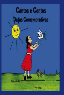Cantos e Contos Datas Comemorativas