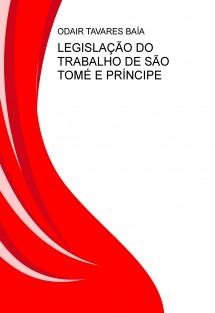 LEGISLAÇÃO DO TRABALHO DE SÃO TOMÉ E PRÍNCIPE